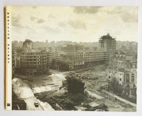 Gabriele Basilico, Beirut 91.