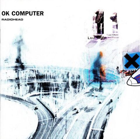Radiohead, Ok Computer.